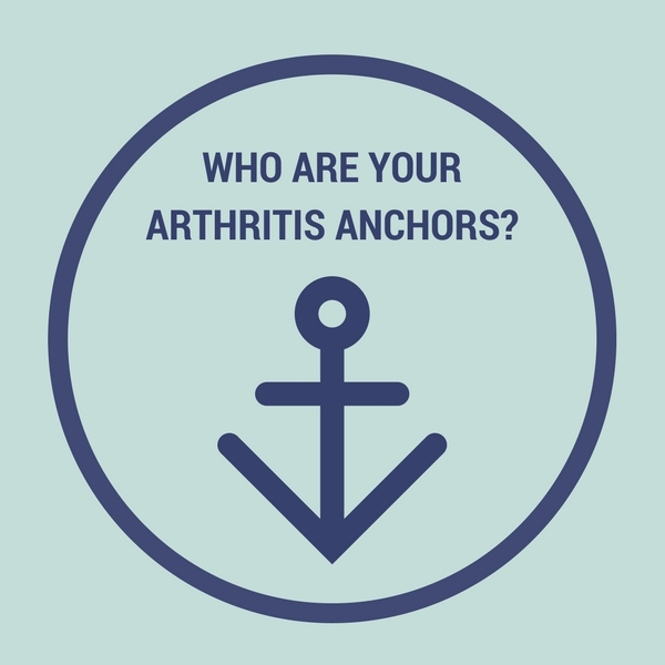 Who Are Your Arthritis Anchors?