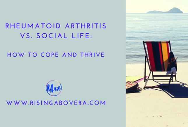 Rheumatoid Arthritis vs. Social Life: How to Cope and Thrive
