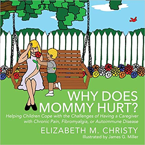 Children's Book Review: Why Does Mommy Hurt?