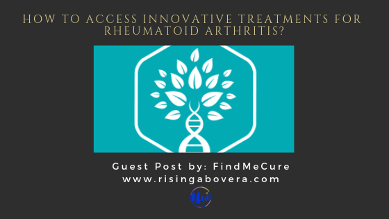 How to Access Innovative Treatments for Rheumatoid Arthritis?
