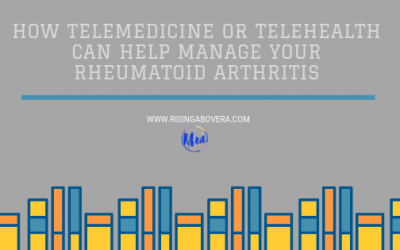 How Telemedicine or Telehealth Can Help Manage Your Rheumatoid Arthritis