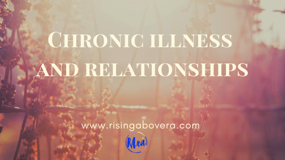 Chronic Illness and Relationships