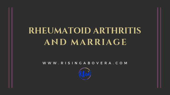 Rheumatoid Arthritis and Marriage